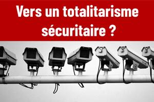 folie-securitaire-totalitarisme